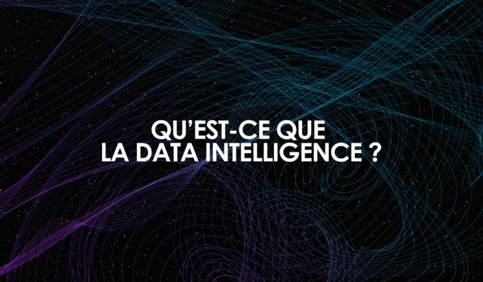 Qu'est-ce que la data intelligence ?