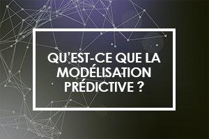 Qu'est-ce que la modélisation prédictive ?