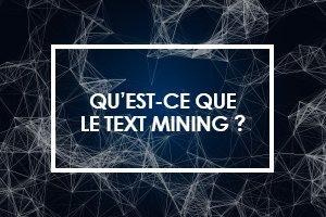 Qu'est-ce que le text mining ?