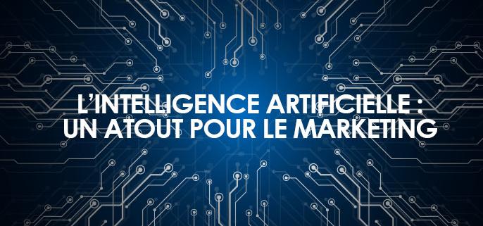 IA atout pour le marketing