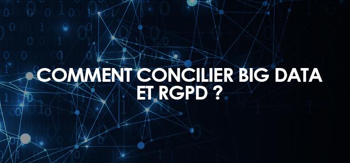 Comment concilier Big Data et RGPD ?