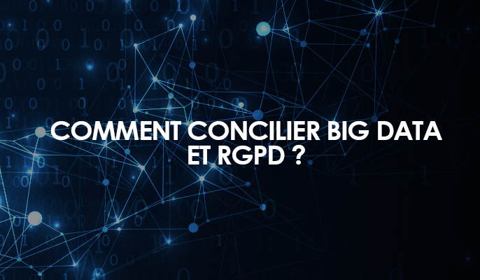 Comment concilier Big Data et RGPD ?