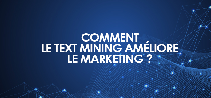 Text mining améliore marketing