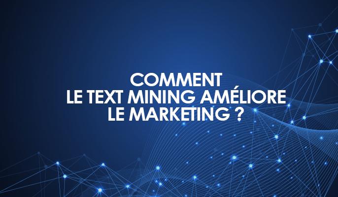 Text mining améliore marketing