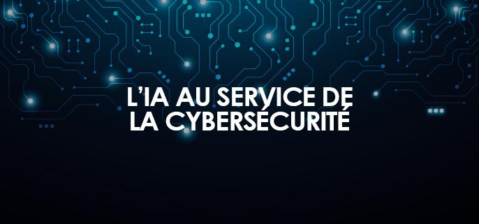 IA au service cybersécurité
