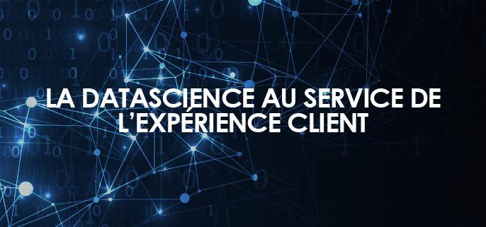 La Datascience au service de l'expérience client