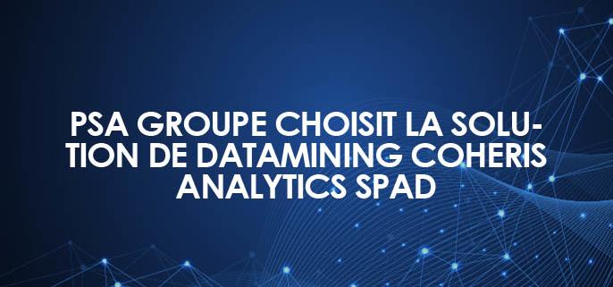 PSA Groupe choisit la solution de datamining Coheris Analytics SPAD