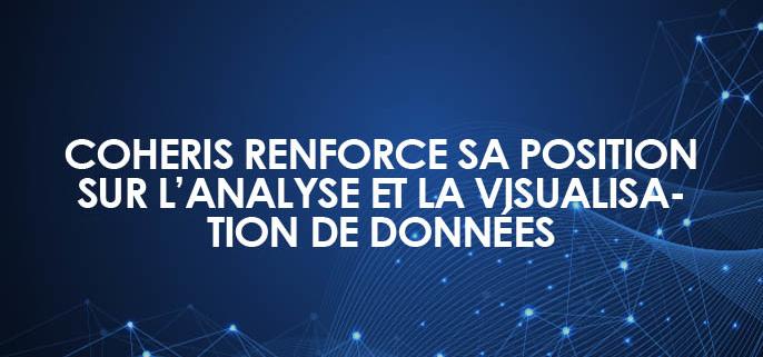 Coheris renforce sa position sur l'analyse et la visualisation de données